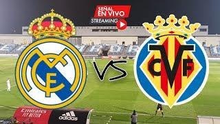 EN VIVO: Real Madrid vs Villarreal - 16/07/20 - Liga España