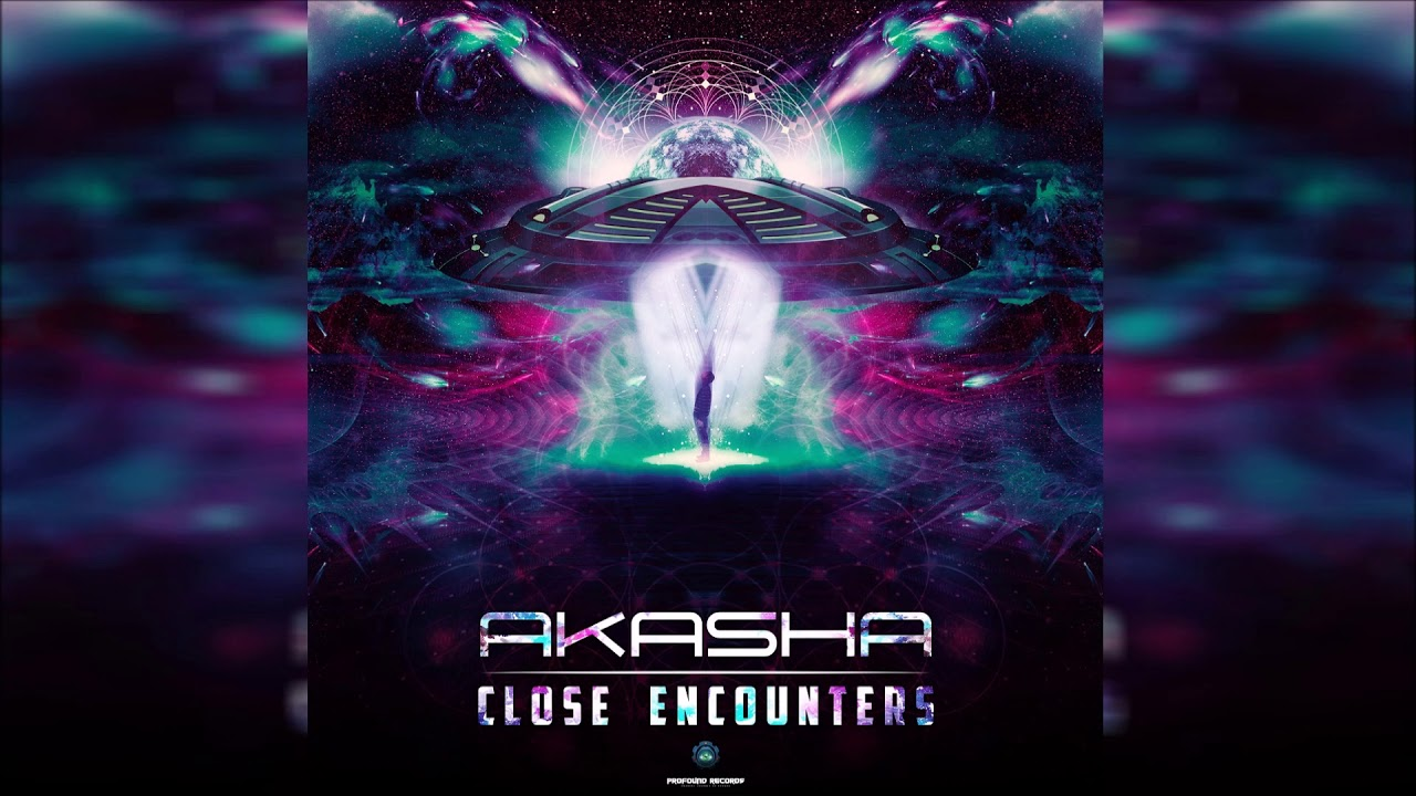 akasha-close-encounters-psychedelic-universe