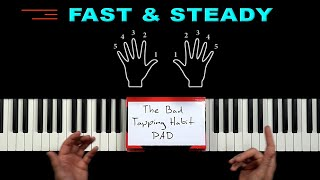 The SECRET to become FAST & STEADY on the PIANO