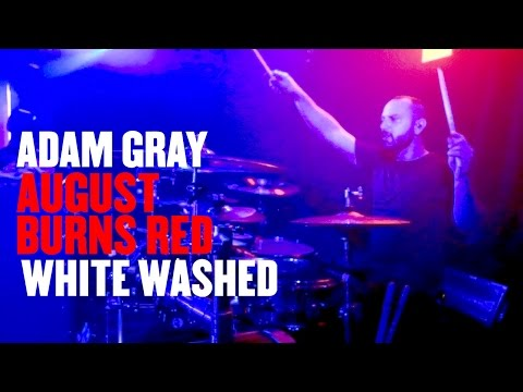 Adam Gray - August Burns Red - White Washed [Drum Cam]