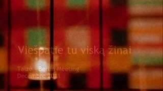 Taizé Berlin 2011 - Viešpatie, tu viską žinai (Live-Recording)