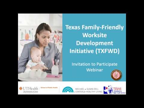 Texas Family Friendly Worksite Development Initiative TXFWD:  Invitation to Participate