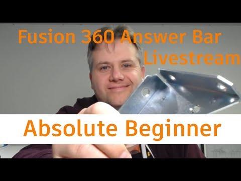 Last nights Fusion 360 Absolute Beginner Facebook Livestream — Answer Bar #1