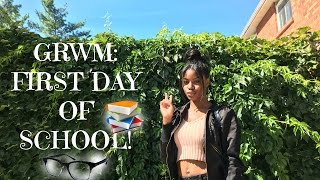 GRWM: First Day Of School | Hair, Makeup, OOTD