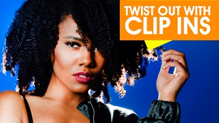 How to: Twist Out with Natural 4C Hair Clip Ins   Chanel Oldham