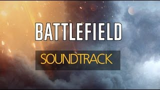 battlefield 1 soundtrack official theme