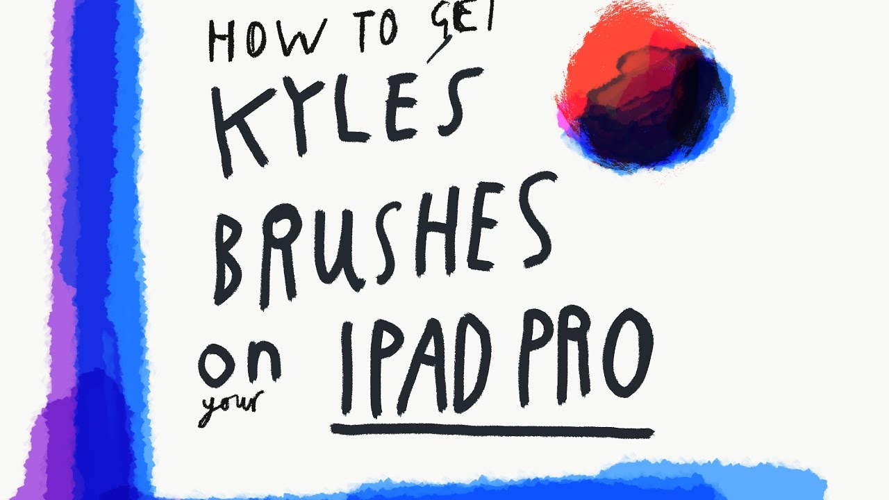 How to get Kyles brushes on iPad Pro