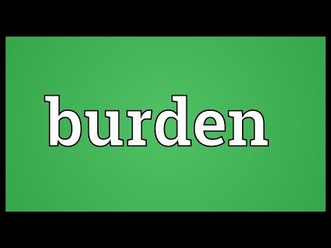 Burden Meaning
