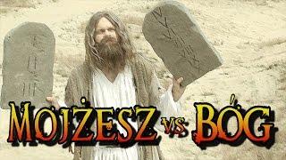 """Wielkie Konflikty - odc.5 """"Mojżesz vs Bóg"""""""