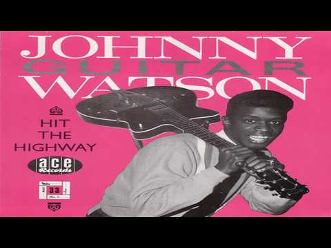 "Johnny ""Guitar"" Watson -  3 Hours Past Midnight (full Album)"