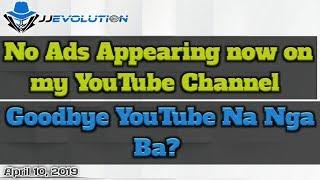 وداعا يوتيوب نا Nga Ba ؟ لا الإعلانات التي تظهر على قناة يوتيوب بلدي   04/10/19