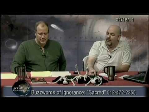 "Atheist Experience #692: Buzzwords of Ignorance: ""Sacred"""