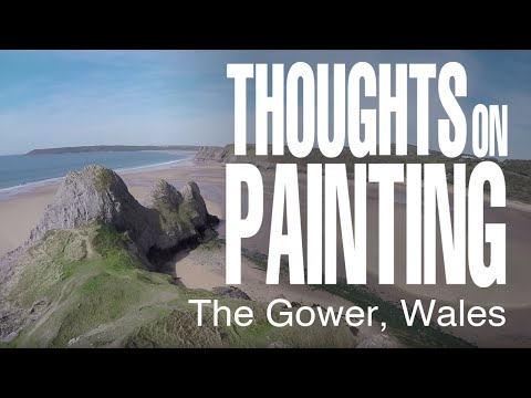 Thoughts on Painting - Episode 8 - The Gower, Wales