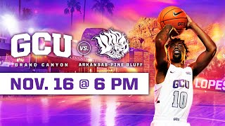 GCU Men's Basketball vs Arkansas Pine Bluff November 16, 2019