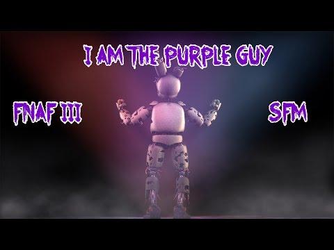 [FNAF SFM] I'm The Purple Guy By DAGames