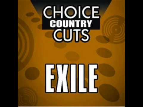 Exile-She's too good to be true