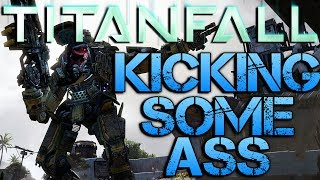 Titanfall | KICKING SOME ASS | PC Gameplay/Commentary