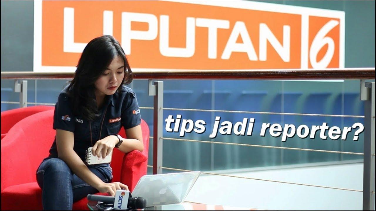 Tips Jadi Reporter Ala Dana Paramita Youtube