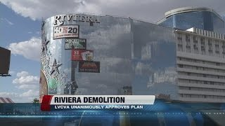 LVCVA subcommittee votes to demolish Riviera hotel-casino