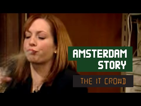 The IT Crowd - Series 1 - Episode 1: Amsterdam story