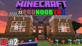 MINECRAFT #PRONOOBYO2: NUESTRA PROPIA MANSION | EP#2 (Con Farfadox y Ardiox)