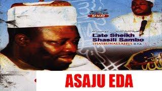 Download Video ASAJU EDA - Late Sheikh Shazili Zambo (Hasibunallah) Latest Islamic Lecture MP3 3GP MP4