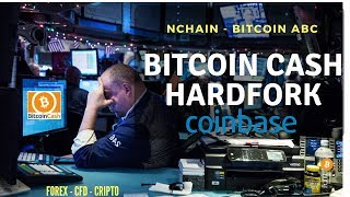 Oportunidades Hard Fork de Bitcoin Cash (BCH) - Monedas listadas en Coinbase? Analisis BTC