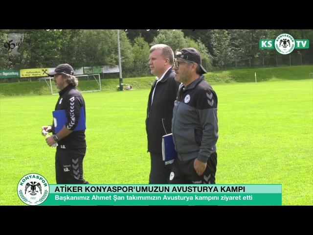 Başkanımız Ahmet Şan takımımızın Avusturya kampını ziyaret etti