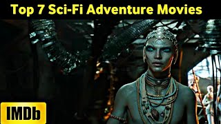 Top 7 Sci-Fi Adventure Movies | As Per IMDb Rating | Dubbed In Hindi || Super Filmy Boy