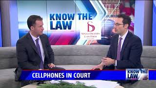 Know the Law - Cell Phones in Court