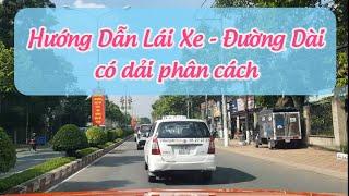 Hướng dẫn Lái xe oto - Đường Dài  - Có dải phân cách (con lươn) | kinh nghiệm lái xe đường xa