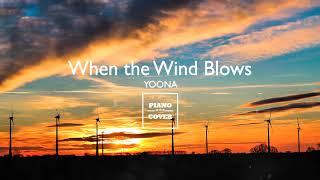Video When the Wind Blows - Yoona | Piano Cover download MP3, 3GP, MP4, WEBM, AVI, FLV Juni 2018