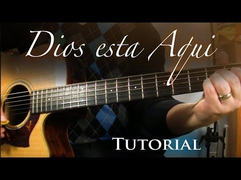 Dios esta aqui - Guitarra Tutorial