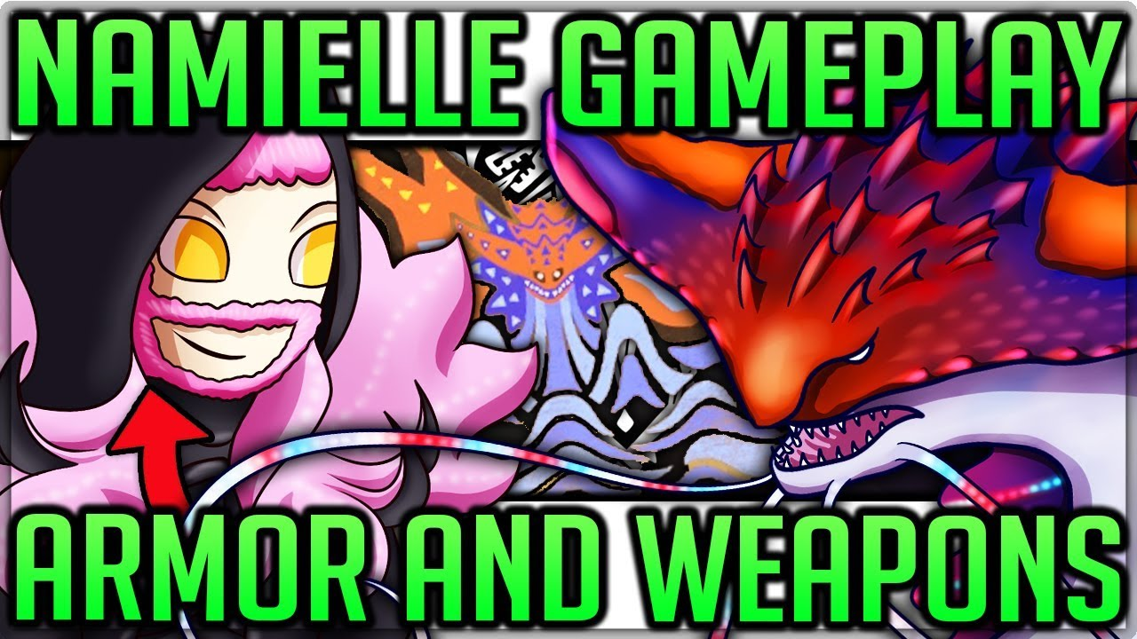 Namielle Gameplay Breakdown Armor And Weapon Showcase Monster Hunter World Iceborne Namielle Youtube I get through life with god, football, chocolate covered strawberries and friends. namielle gameplay breakdown armor and weapon showcase monster hunter world iceborne namielle