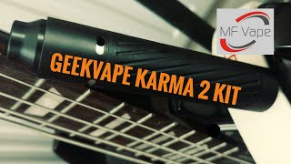 Geekvape Karma 2 Kit Review