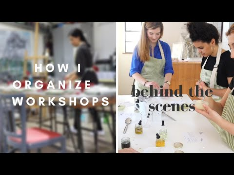 How to organize a WORKSHOP: the behind the scenes