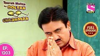 Taarak Mehta Ka Ooltah Chashmah - Full Episode 1203 - 14th August, 2018