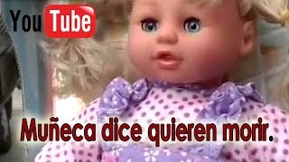 Muñeca Dice Quieren Morir