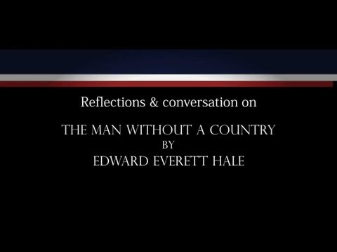 """National Identity: """"The Man without a Country"""" by Edward Everett Hale"""