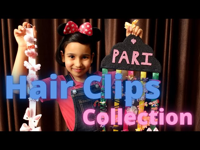 My Hair Clips collections / hair accessories / LearnWithPari