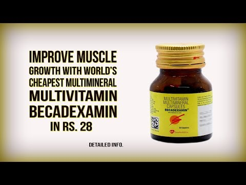 Becadexamin - World's Cheapest Multivitamin and Multimineral Supplement from Chemist