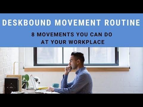 Deskbound Movement Routine | 8 Simple & Effective Exercises