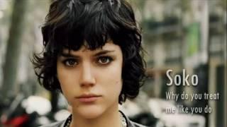 Repeat youtube video SoKo - Why do you treat me like you do?