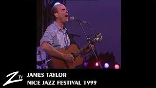 James Taylor - Nice Jazz Festival 1999 - live HD