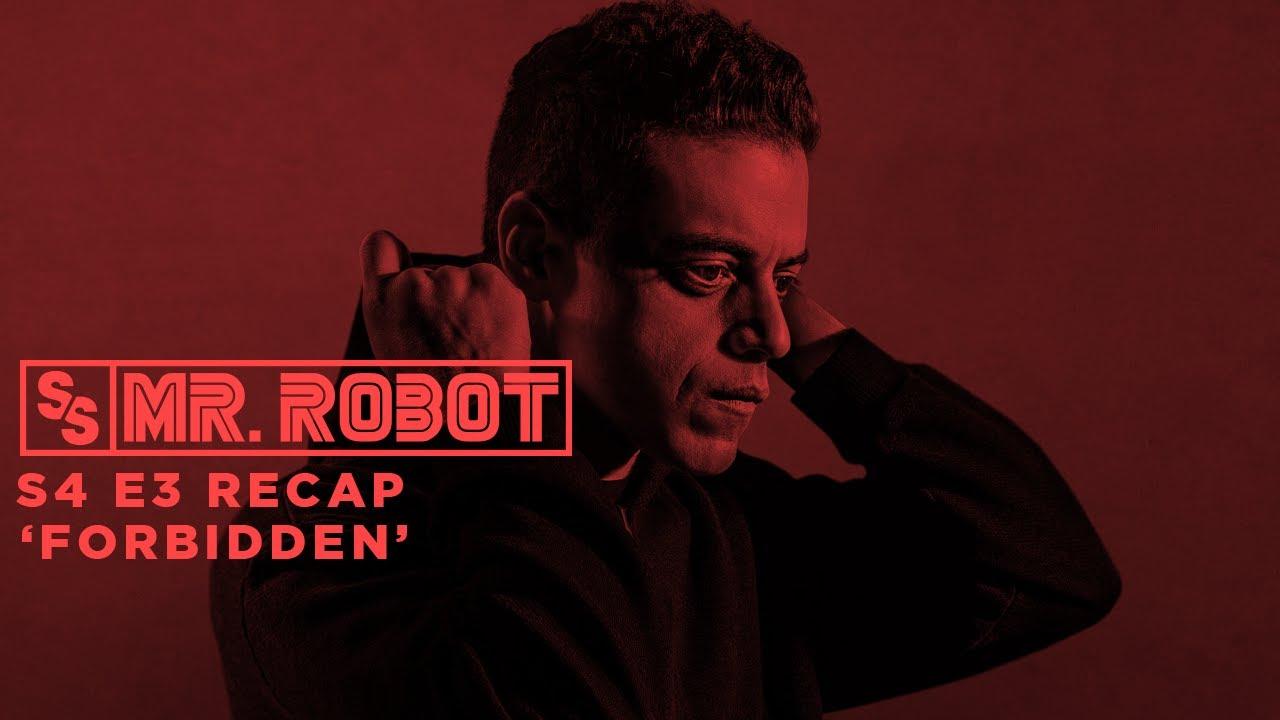 Download Mr. Robot S4 E3 'Forbidden' Recap | Sight & Sound TV