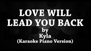 Love Will Lead You Back (Karaoke Piano Version) by Kyla