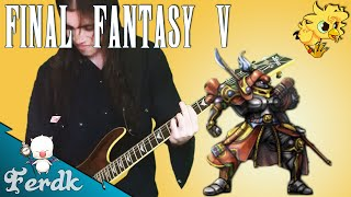 "Final Fantasy V - ""Clash on the Big Bridge"" 【Metal Guitar Cover】 by Ferdk"