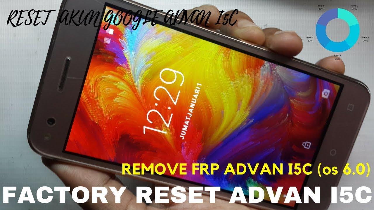 Cara Hapus Akun Google Advan I5c Reset Frp Os 6 0 Tested 1000