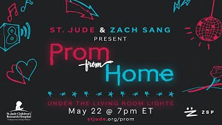 St. Jude & Zach Sang: Prom From Home - Live Friday, May 22nd at 7pm EST - Set your reminder here!