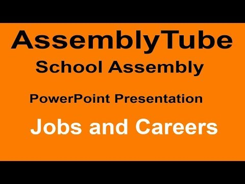 Jobs and Careers Assembly Presentation